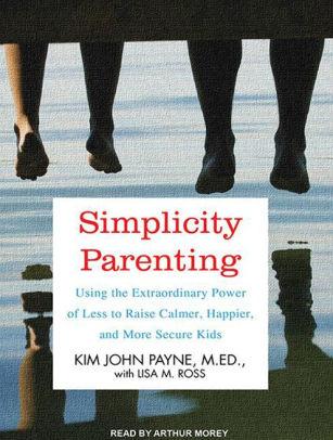Best Parenting Book - Simplicity Parenting