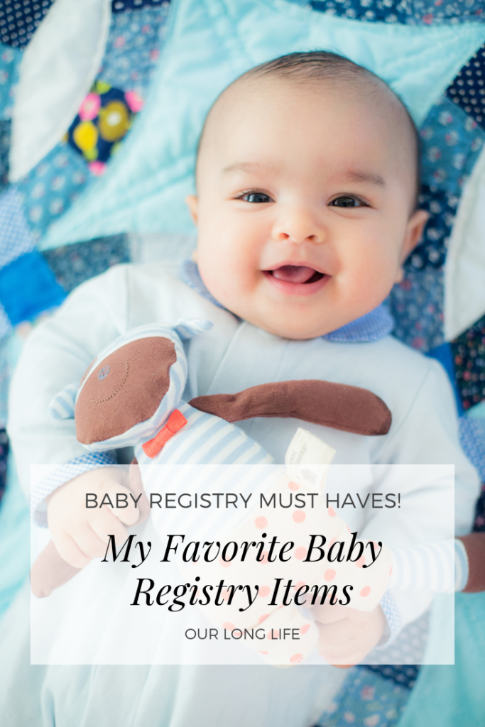 The Baby Registry Items I used the Most - My favorite baby registry items