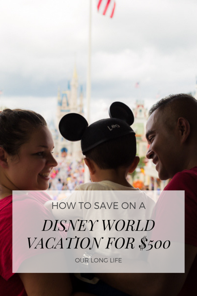 How I took my family of three to Disney World for $500 including Flights, Hotels, and Park Tickets!