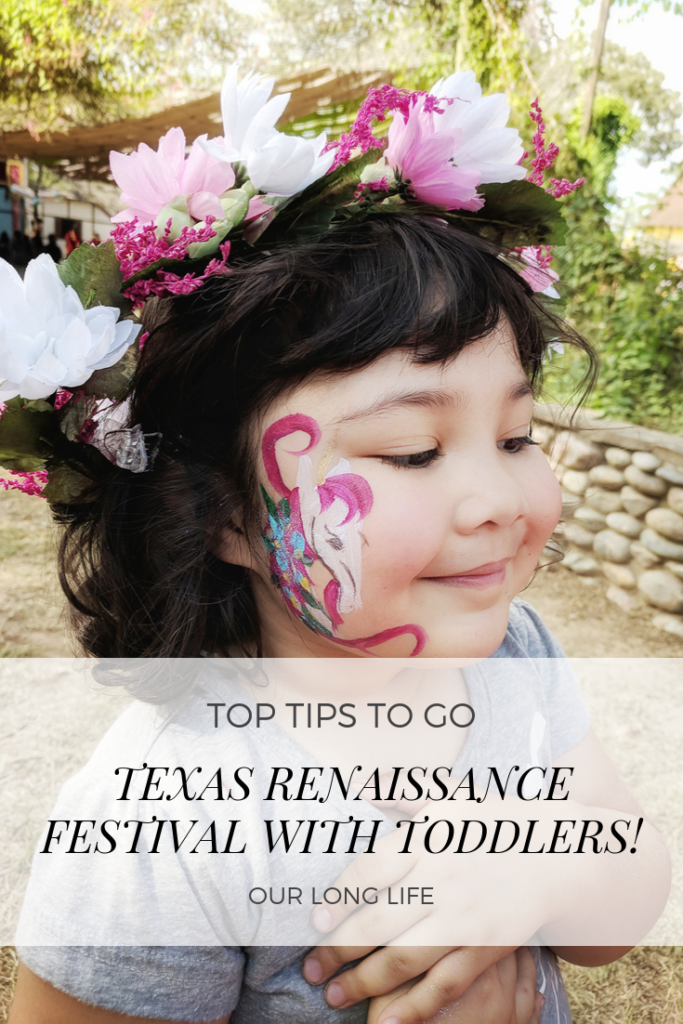 Texas Renaissance Festival with Toddlers - Family Trip - Our Long Life - Top Tips