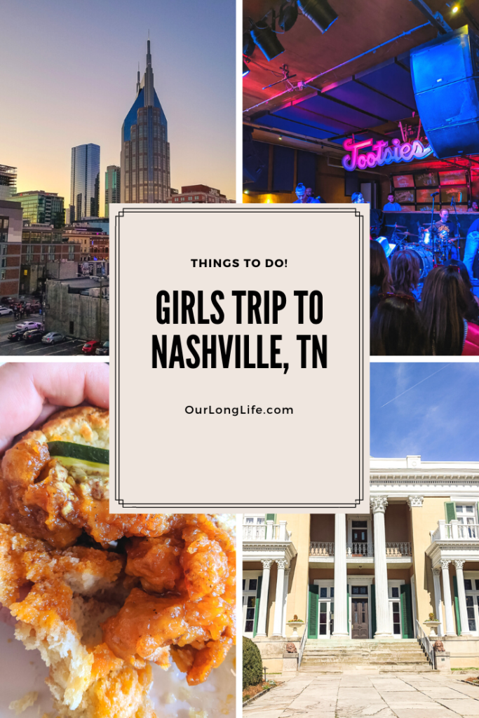 What to Do on a Girls Trip to Nashville, TN - Bachelorette Party Ideas